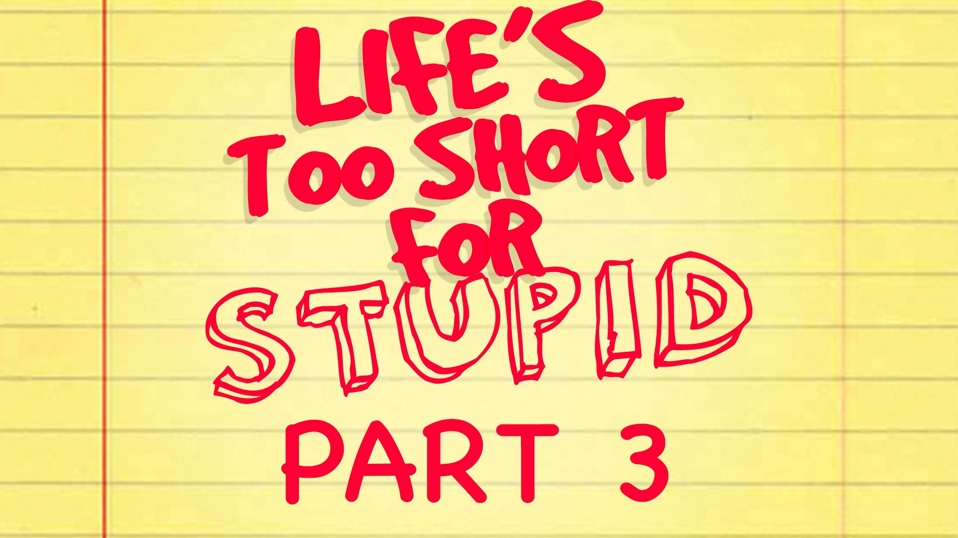 life.too.shortpt3
